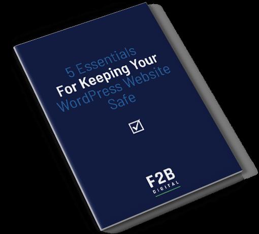 5 Essentials For Keeping Your WordPress Website Safe